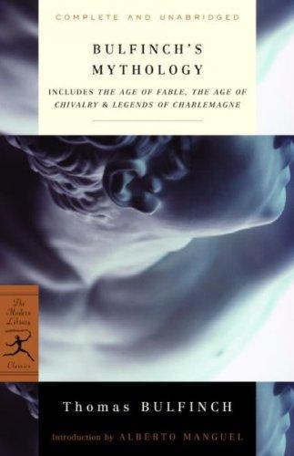 Bulfinchs Mythology (Modern Library Classics) Bulfinchs Mythology