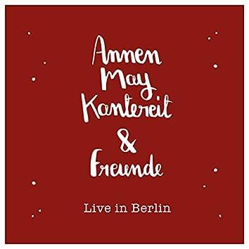 AnnenMayKantereit & Freunde (Live In Berlin)