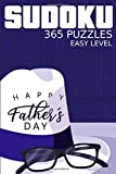 Sudoku Happy Father's Day by Dorothy Lech: 365 puzzles Easy level