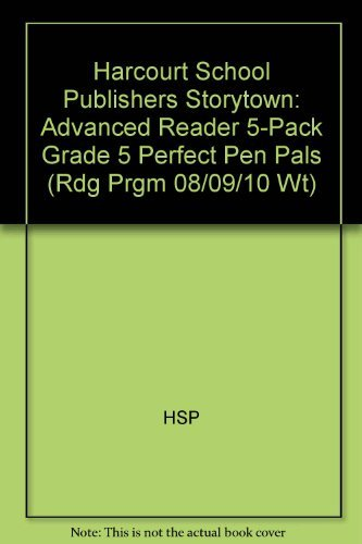 Storytown: Advanced Reader 5-Pack Grade 5 Perfect Pen Pals