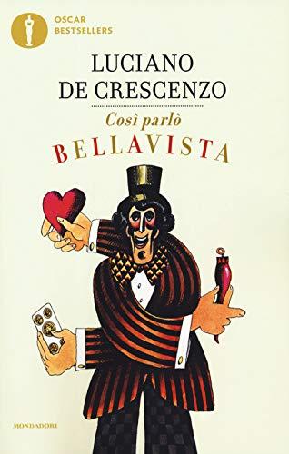 Così parlò Bellavista. Napoli, amore e libertà
