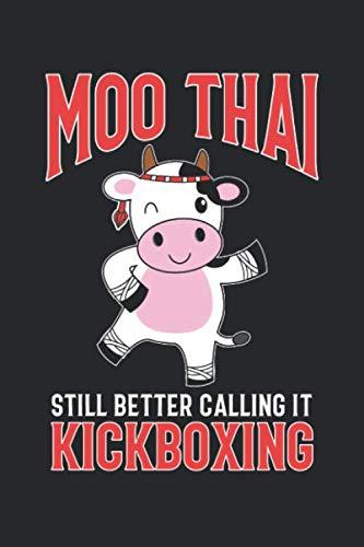 Moo Thai: Lustige Muay Thai Kampfkunst Kuh Kickboxen Notizbuch DIN A5 120 Seiten für Notizen, Zeichnungen, Formeln   Organizer Schreibheft Planer Tagebuch