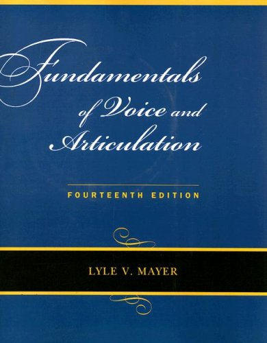 Fundamentals of Voice and Articulation with CD-ROM