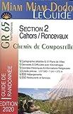 Miam Miam Dodo GR65 Edition 2020 Section 2 (Cahors à Roncevaux)