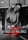 SCHÜSSE AUF MALLORCA: Der Krimi-Klassiker aus Schottland! (German Edition)