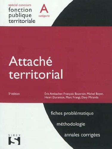 Attaché territorial - Catégorie A - 5e éd.: Catégorie A