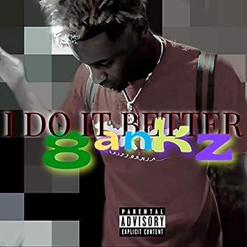 I Do It Better
