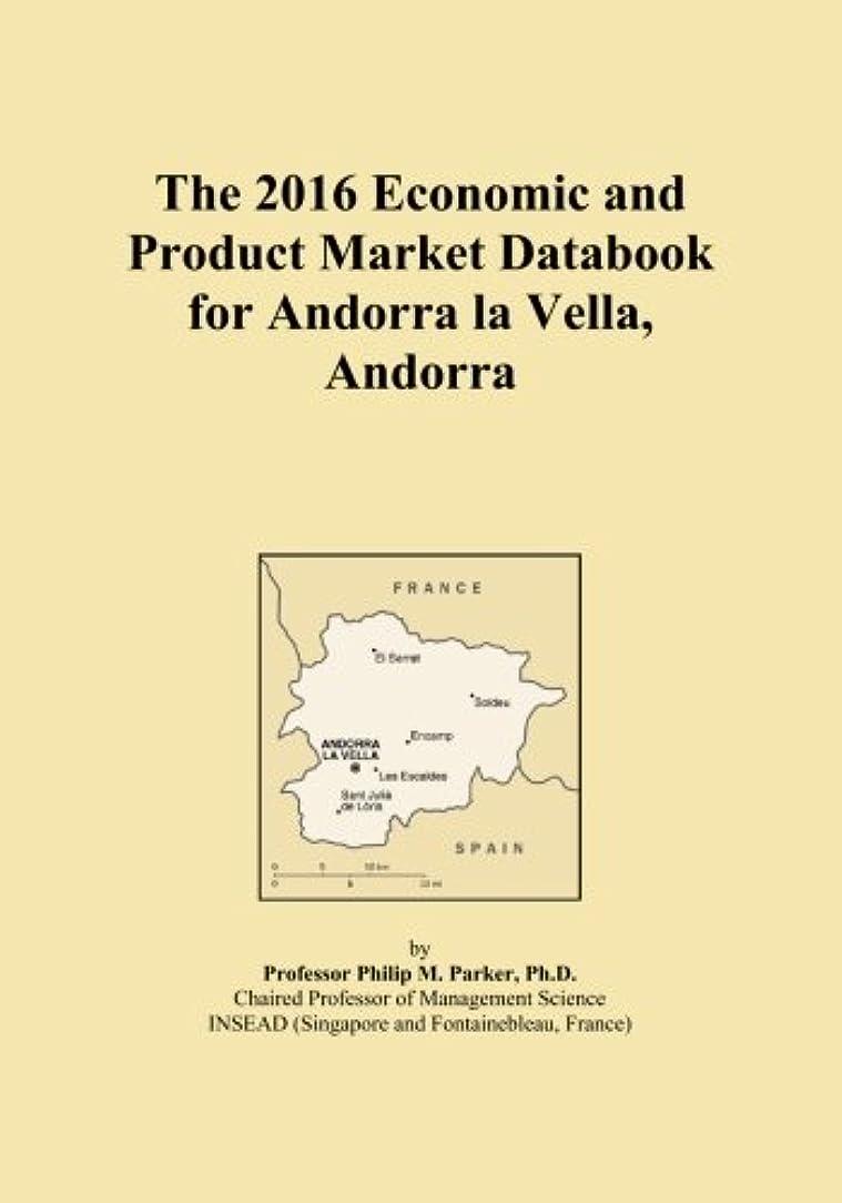形逸脱オーストラリア人The 2016 Economic and Product Market Databook for Andorra la Vella, Andorra