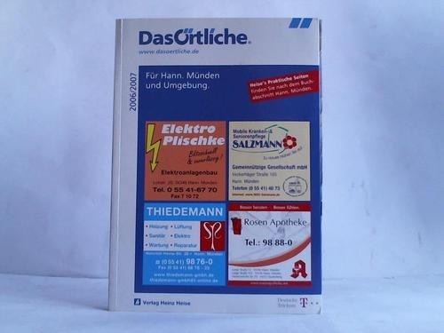 Das Örtliche Telefonbuch 2006/2007: Für Hann. Münden und Umgebung