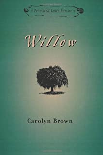 Willow (Promised Land Romances Series Book 1)