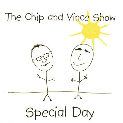 Chip and Vince