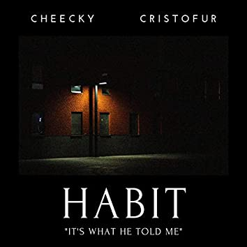 Habit (feat. Chase Eyre)