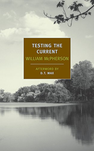Image of Testing the Current (New York Review Books Classics)