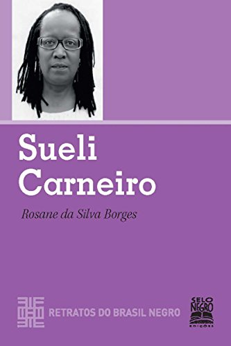 Sueli Carneiro (Retratos do Brasil Negro)