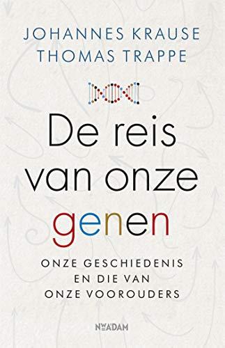 De reis van onze genen (Dutch Edition)