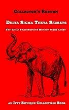 Delta Sigma Theta Secrets: The Little Unauthorized History Study Guide