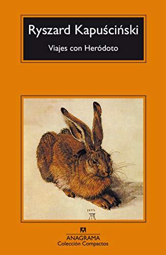 Viajes con Heródoto (Compactos Anagrama)