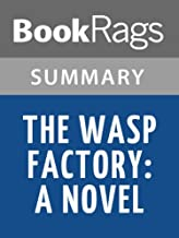 Summary & Study Guide The Wasp Factory: A Novel by Iain Banks