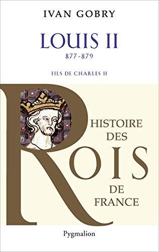 Louis II (877-879) : Fils de Charles II