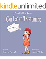 I Can Use an 'I Statement': I Am a Problem Solver Series