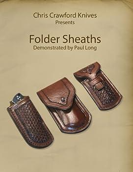 Chris Crawford Knives Presents  Folder Sheaths