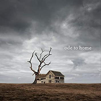 Ode to Home
