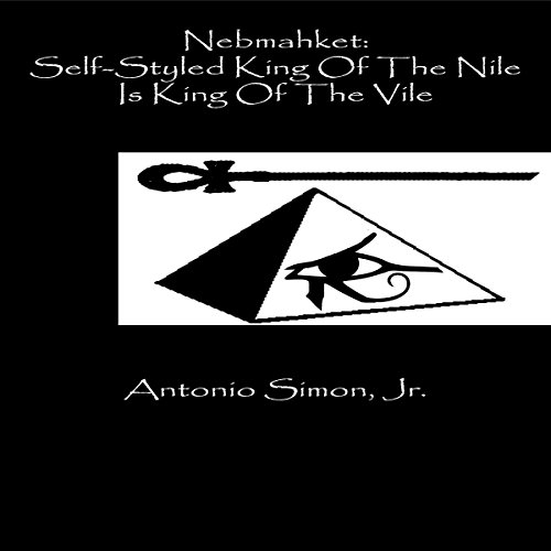 Nebmahket Audiobook By Antonio Simon Jr. cover art