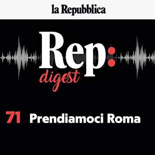 Prendiamoci Roma audiobook cover art