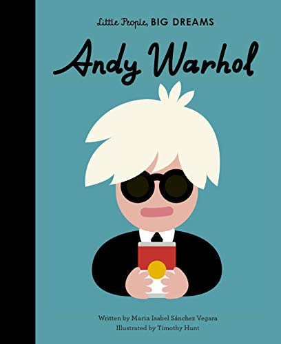 Little People Big Dreams Andy Warhol /Anglais: 60