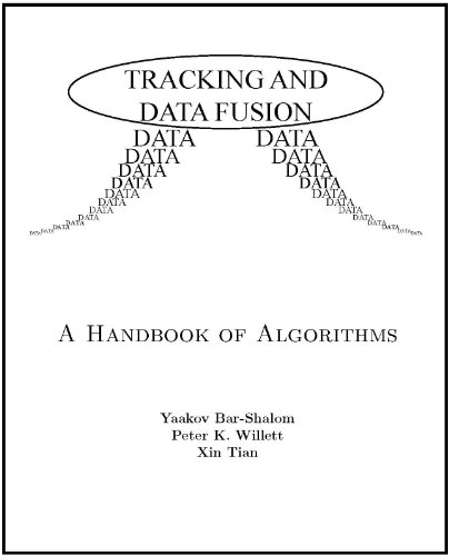 Tracking and Data Fusion: A Handbook of Algorithms