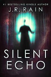 Silent Echo: A Novel