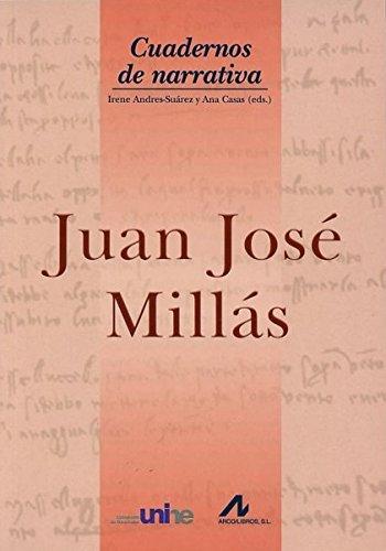 Juan José MIllás (Cuadernos de Narrativa)