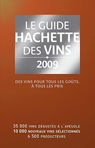 Guide Hachette des vins de France 2009