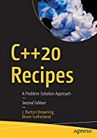 C++20 Recipes: A Problem-Solution Approach, 2nd Edition Front Cover