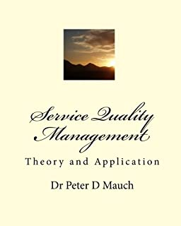 Service Quality Management: Theory and Application