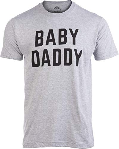 Baby Daddy | Funny New Father, Father's Day Dad Gift Humor Unisex T-shirt-Adult, X-Large, Grey