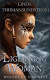 Lightning Woman (Wolves of the West) (Kindle Edition)