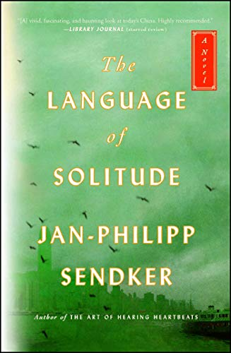 The Language of Solitude: A Novel (Volume 2) (The Rising Dragon Series)