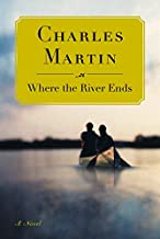 Where the River Ends: A Novel