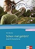 Schon mal gehört? Libro + CD: Musik für Deutschlerner (ALL NIVEAU SCOLAIRE TVA 5,5%)