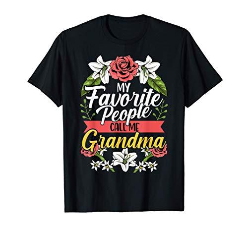My Favorite People Call Me Grandma Shirt Cute Mother