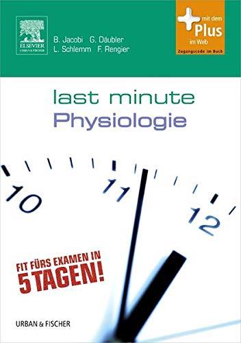 Last Minute Physiologie: mit Zugang zum Elsevier-Portal