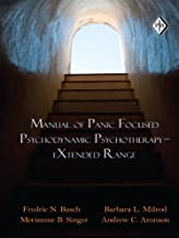 Manual of Panic Focused Psychodynamic Psychotherapy - eXtended Range (Psychoanalytic Inquiry Book Series 36)