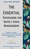 The Essential : Purchasing and Supply Chain Management (+70 fiches resumé de cours ): 9 Thèmes / 90 Pages : L'essentiel pour réussir à un examen, votre ... à jour vos connaissances (French Edition)