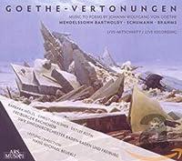 Goethe-Vertonungen (Music to Poems by Goethe)