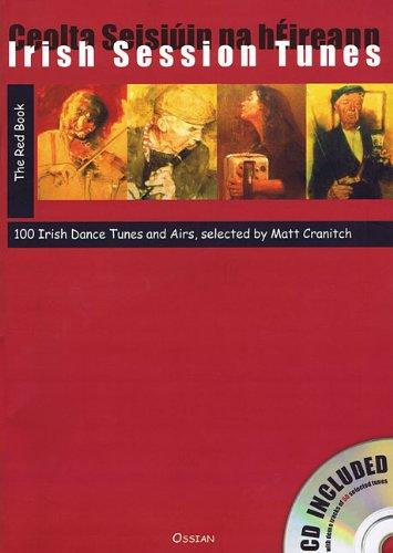 Irish Session Tunes - The Red Book: 100 Irish Dance Tunes and Airs [With CD (Audio)]: The Red Book (Book/CD)