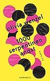 1000 Serpentinen Angst: Roman von Olivia Wenzel