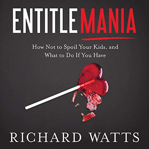 Entitlemania audiobook cover art