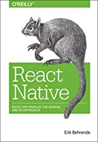 React Native: Native Apps parallel fuer Android und iOS entwickeln