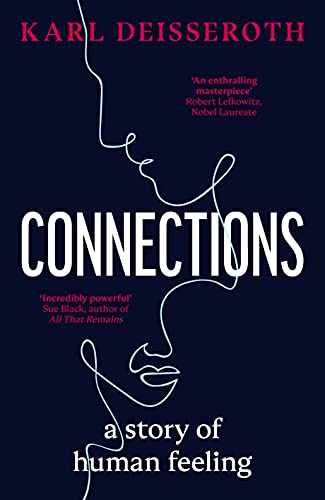 Connections: A Story of Human Feeling (English Edition)